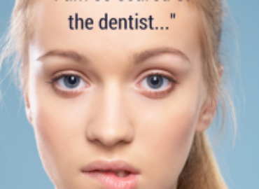 Are You Scared of the Dentist?